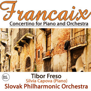 Francaix: Concertino for Piano and Orchestra