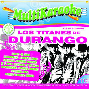 Canta Como: Los Titanes De Durango