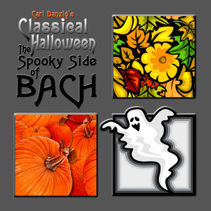 Classical Halloween, The Spooky Side Of Bach