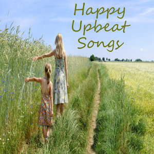Happy Songs: Upbeat Songs On Piano