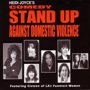 Heidi Joyce's Comedy Stand Up Against Domestic Violence