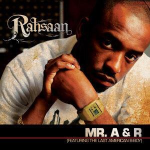 Mr. A & R (Ft. The Last American B-Boy)