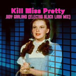 Judy Garland (Electro Black Lash Mix)