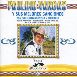 Paulino Vargas y Sus Mejores Canciones Con Conjunto Norteño y Mariachi