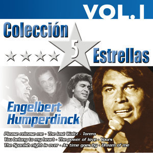 Colección 5 Estrellas. Engelbert Humperdinck. Vol. 1