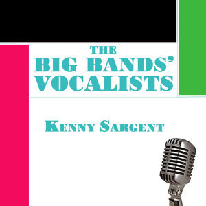 The Big Bands' Vocalists