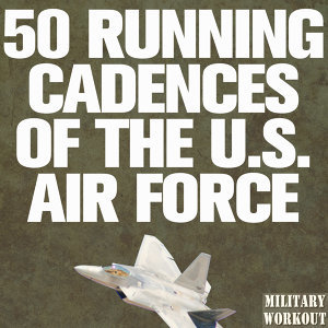 50 Running Cadences of the U.S. Navy