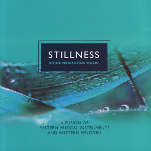 Stillness: Divine Meditation Music