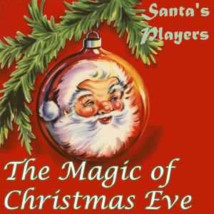 The Magic of Christmas Eve