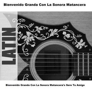Bienvenido Granda Con La Sonora Matancera's Sere Tu Amigo