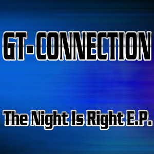 The Night Is Right E.P.