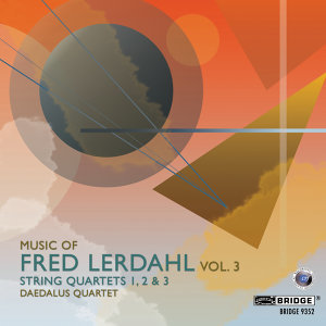 Music of Fred Lerdahl, Vol. 3