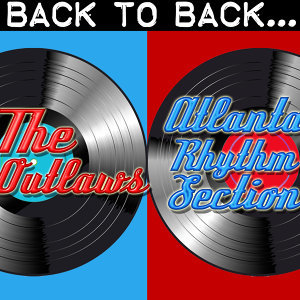 Back To Back: The Outlaws & Atlanta Rhythm Section