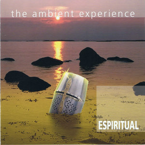 The Ambient Experience Espiritual