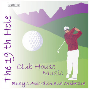The 19th Hole, Club House music