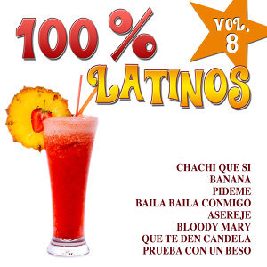 100% Latinos Vol.8