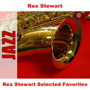 Rex Stewart Selected Favorites