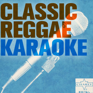 Classic Reggae Karaoke