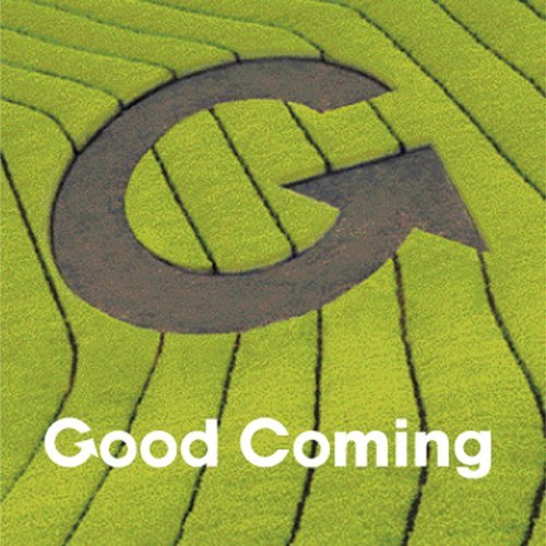Good Coming One (Good Coming One)