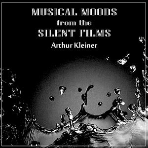 Musical Moods From The Silent Films