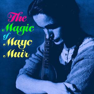 The Magic Of Mayo Muir
