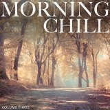 Morning Chill, Vol. 3