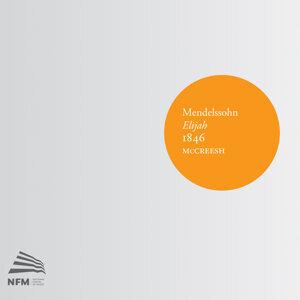 Mendelssohn: Elijah, 1846