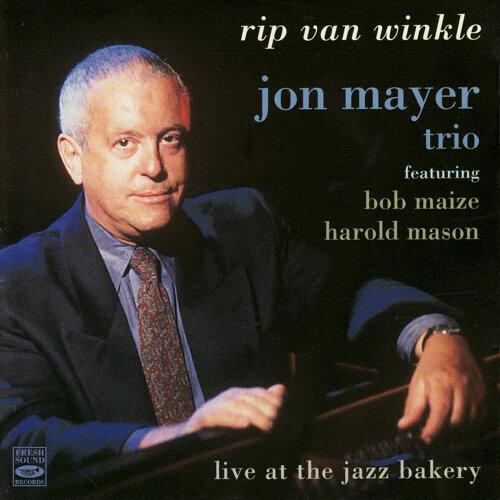 Rip Van Winkle - Live at the Jazz Bakery