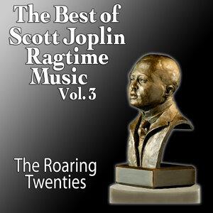 The Best Of Scott Joplin - Ragtime Music Vol. 3