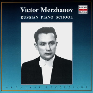 Russian Piano School: Victor Merzhanov