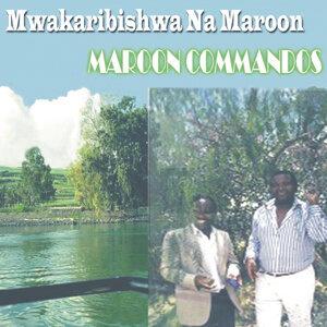 Mwakaribishwa Na Maroon