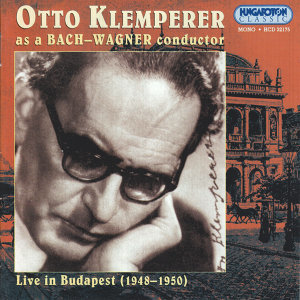 Otto Klemperer as Bach-Wagner Conductor