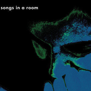 Songs in a Room