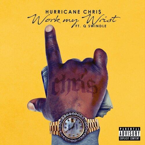 Work My Wrist (feat. Q Swindle)