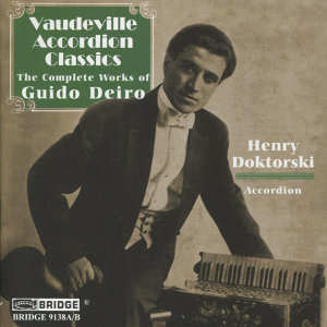 Vaudeville Accordion Classics - The Complete Works of Guido Deiro