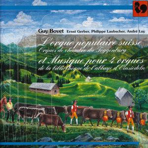 L'orgue populaire suisse: Orgue de chambre du Toggenburg – Musique pour 4 orgues de la bibliothèque de l'abbaye d'Einsiedeln