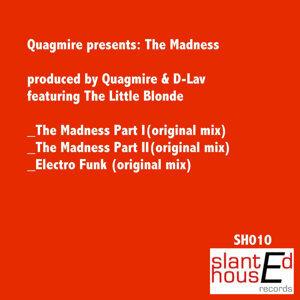 Quagmire Presents: The Madness