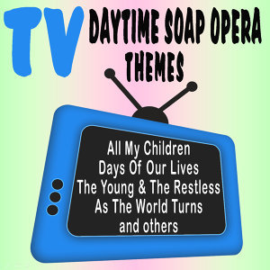TV Daytime Soap Opera Themes