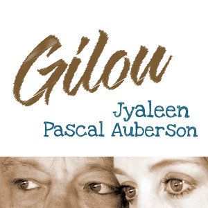 Gilou (Avec Pascal Auberson)