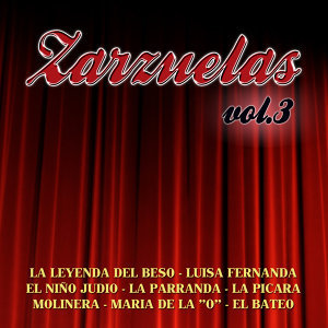 Zarzuelas  Vol. 3