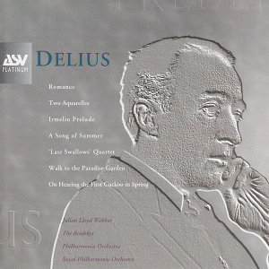 Delius: Song of Summer, The Walk to the Paradise Garden, String Quartet, etc.