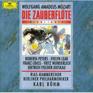 Mozart: Die Zauberflote K620 - Highlights