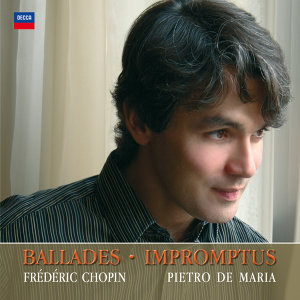 Chopin: Ballades, Impromptus