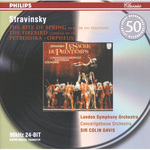 Stravinsky: Petrushka; The Firebird; The Rite of Spring; Orpheus - 2 CDs
