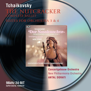 Tchaikovsky: The Nutcracker; Suites Nos.3 & 4 - 2 CDs