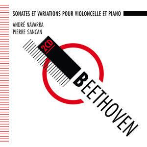 Beethoven : Sonates pour violoncelle et piano - Navarra, Sancan