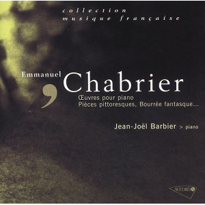 Chabrier: 10 Pièces pittoresques