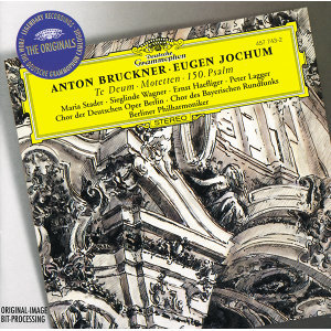 Bruckner: Te Deum; Motetten; 150. Psalm
