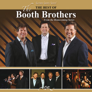 The Best Of The Booth Brothers - Live