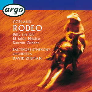 Copland: Rodeo/El Salón Mexico/Billy the Kid/Danzón Cubano